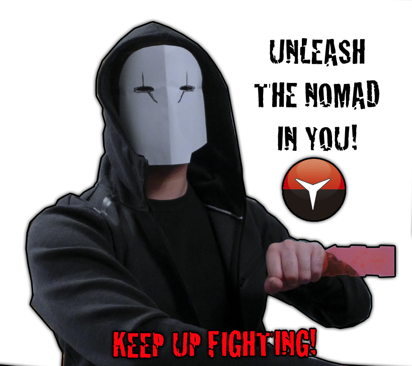 NOMAD KEEP UP FIGHTING